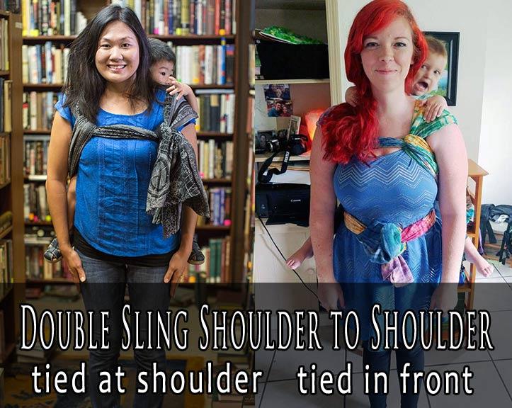 Double Sling Shoulder to Shoulder (fka Double Rebozo Shoulder to Shoulder or DRS2S)