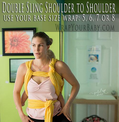 Double Sling Shoulder to Shoulder (formerly called Double Rebozo Shoulder to Shoulder)