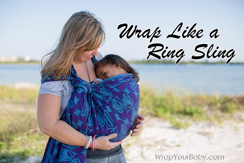 Poppable Carry to Use Your Woven Wrap Like a Ring Sling