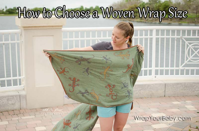 How To Pick a Woven Wrap Size