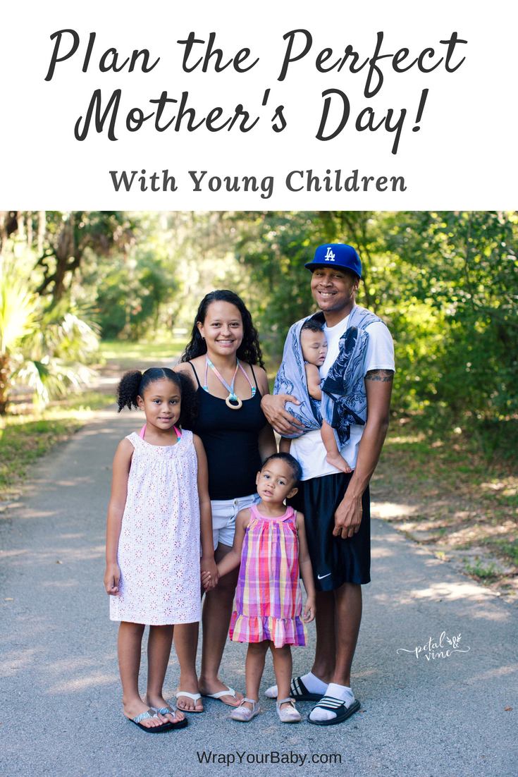 Perfect Mother's Day with young children