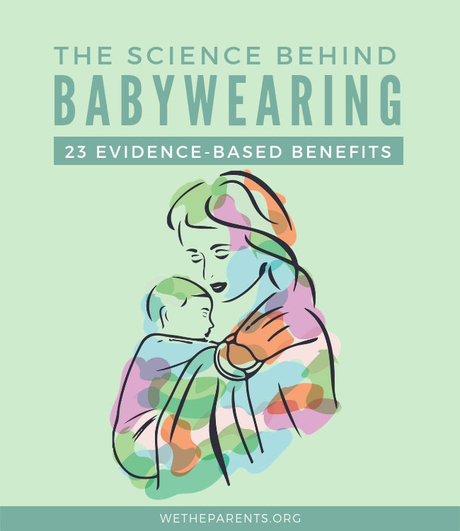 Evidence Based Babywearing Benefits