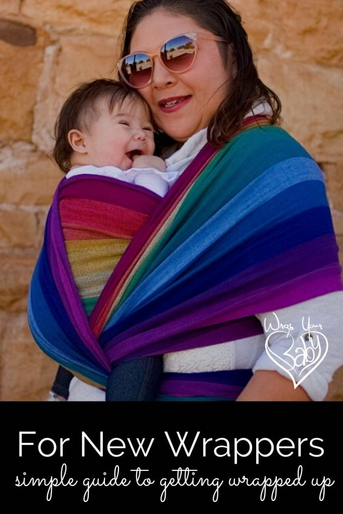 Simple Guide for Woven Wrap Newbies and New Wrappers to Get Started Wrapping Babies