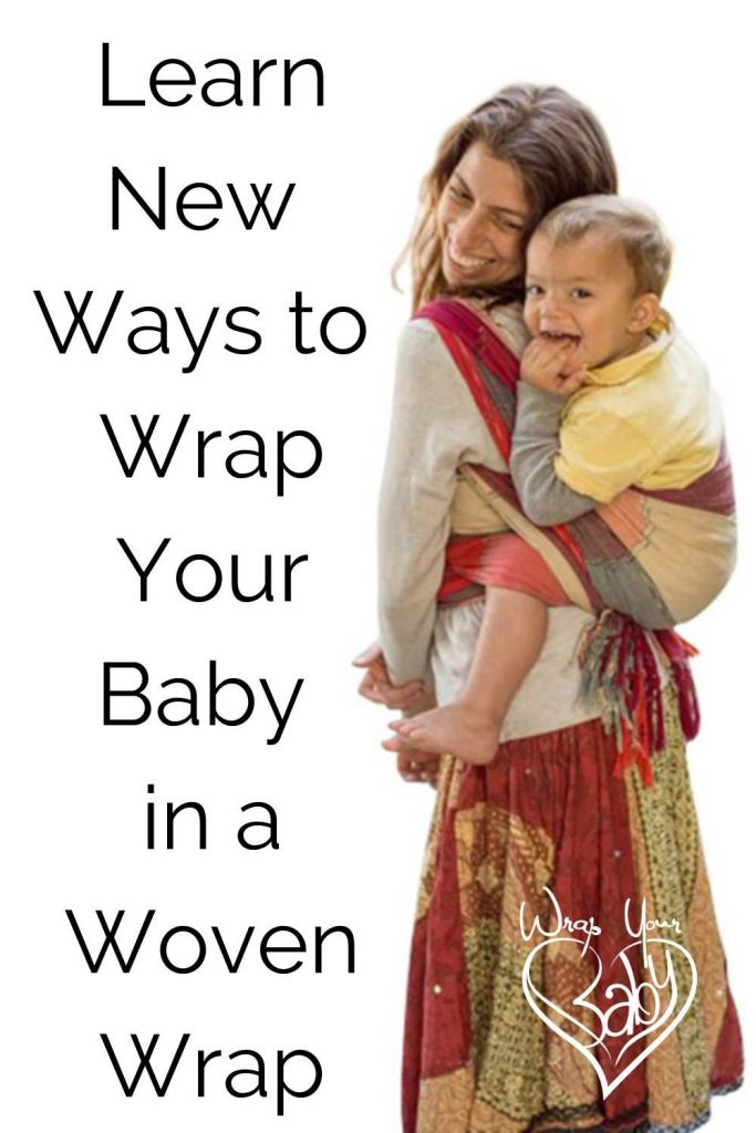 Learn New Ways to Use Your Woven Wrap - learn more wrap carries with a woven wrap!